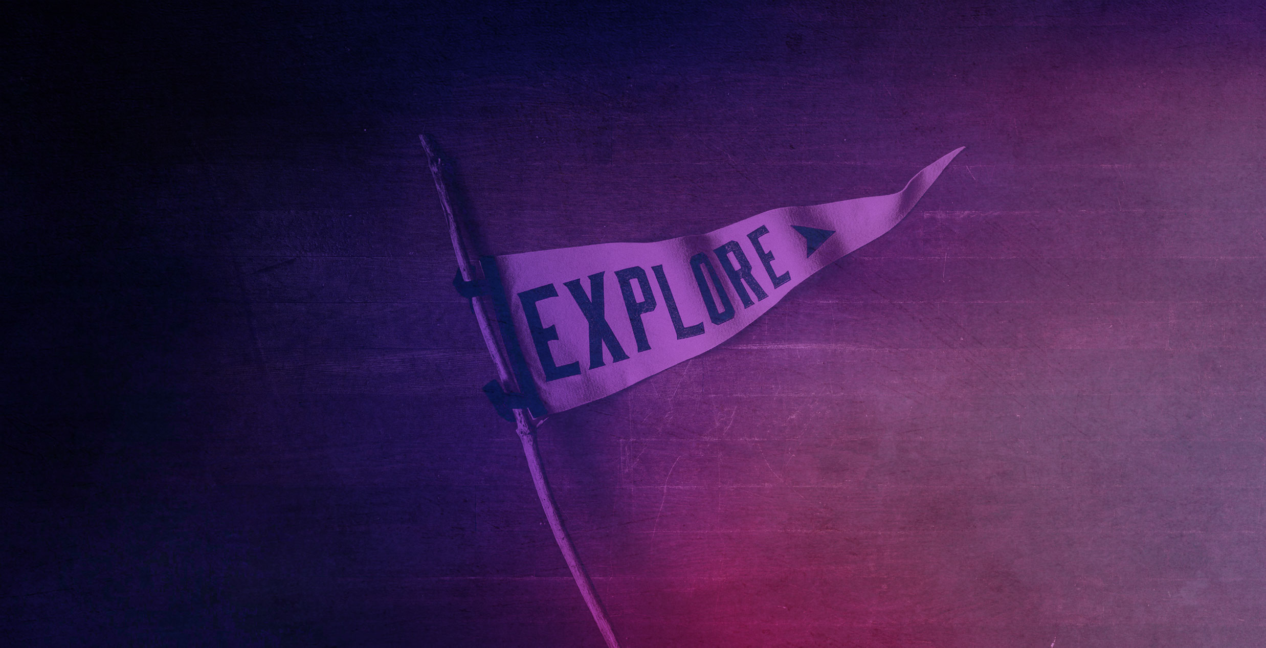A flag on a stick reads 'Explore'